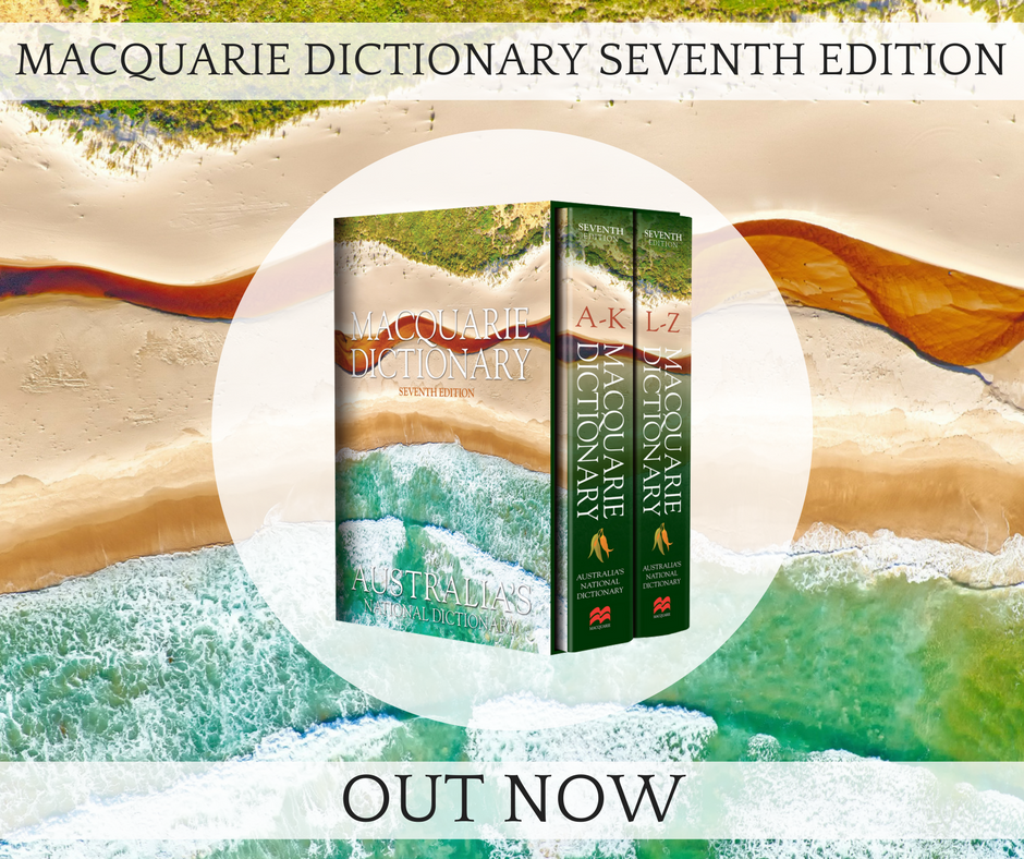 Macquarie Dictionary Seventh Edition