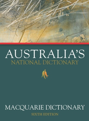 Macquarie Dictionary Sixth Edition