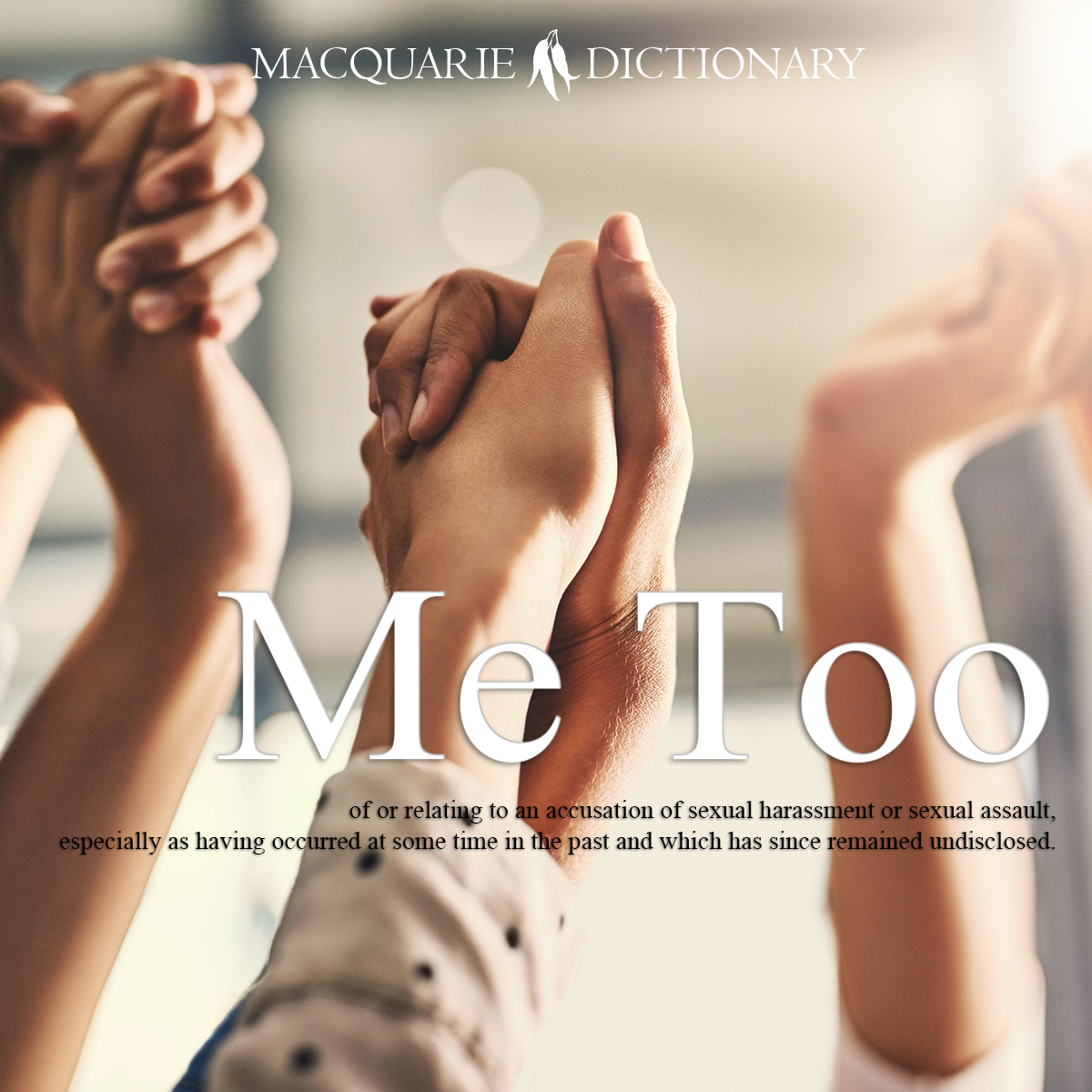 Me Too - of or relating to an accusation of sexual harassment or sexual assault, especially as having occurred at some time in the past and which has since remained undisclosed.