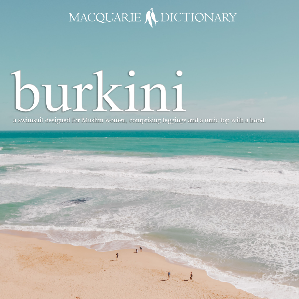 burkini - a swimsuit designed for Muslim women, comprising leggings and a tunic top with a hood