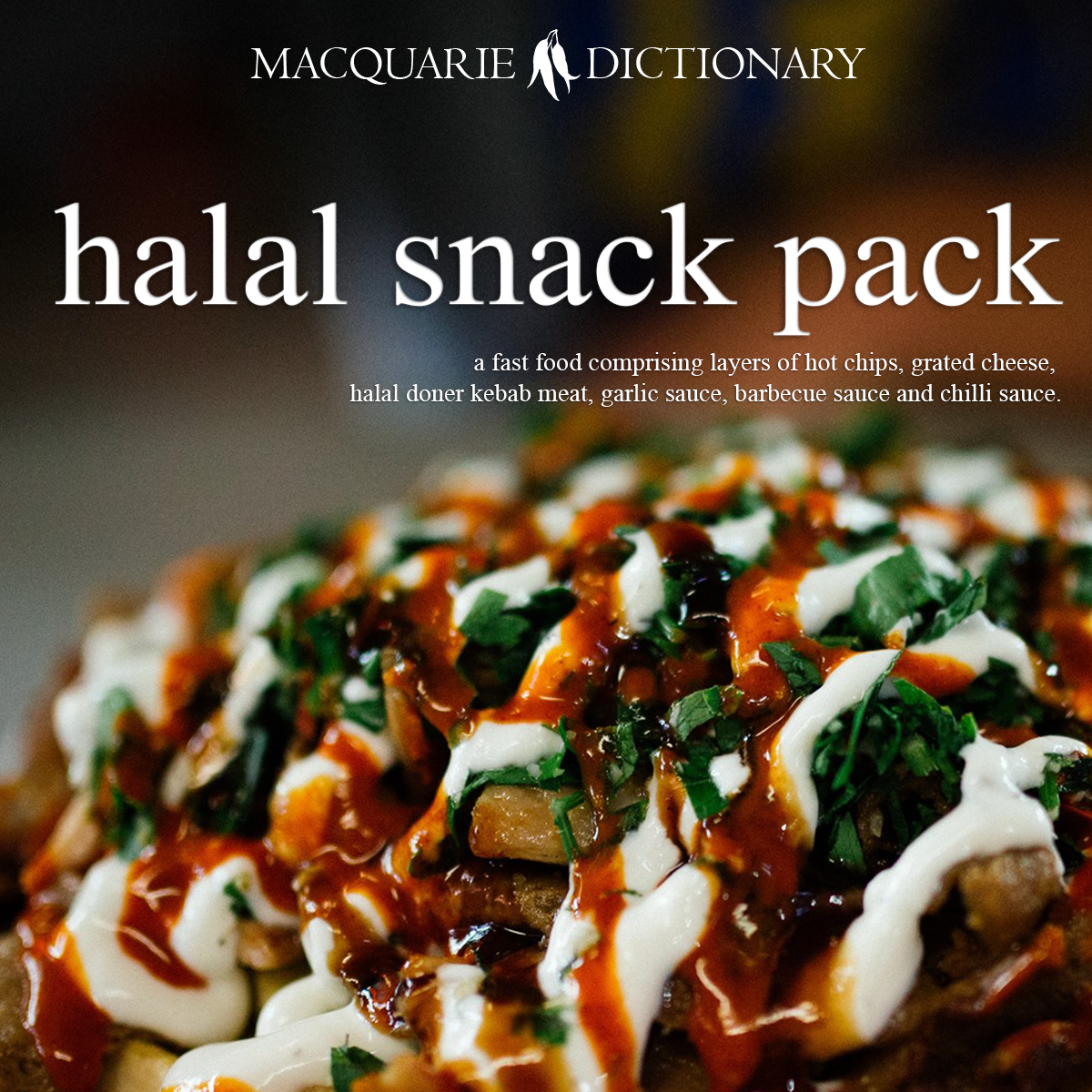 halal snack pack - a fast food comprising layers of hot chips, grated cheese, halal doner kebab meat, garlic sauce, barbecue sauce and chilli sauce.
