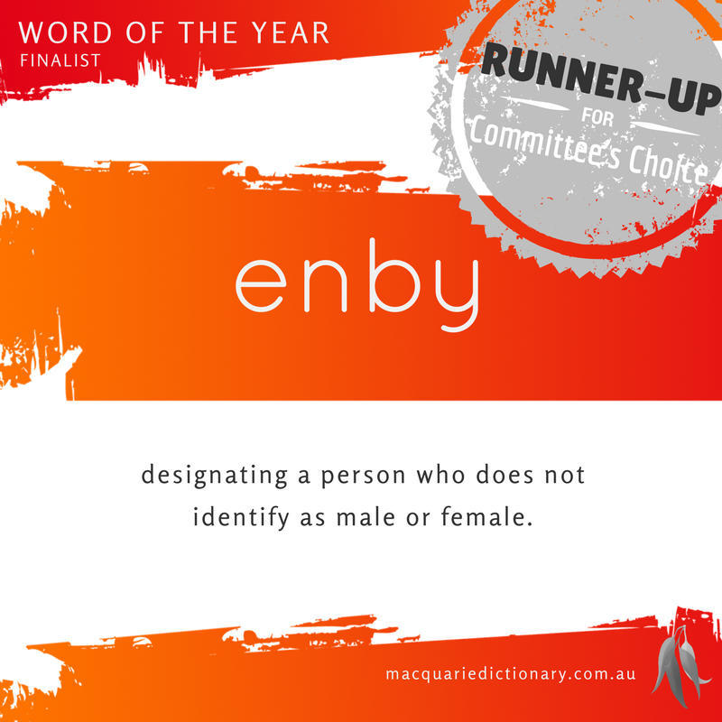 Macquarie Dictionary Word of the Year 2016 enby