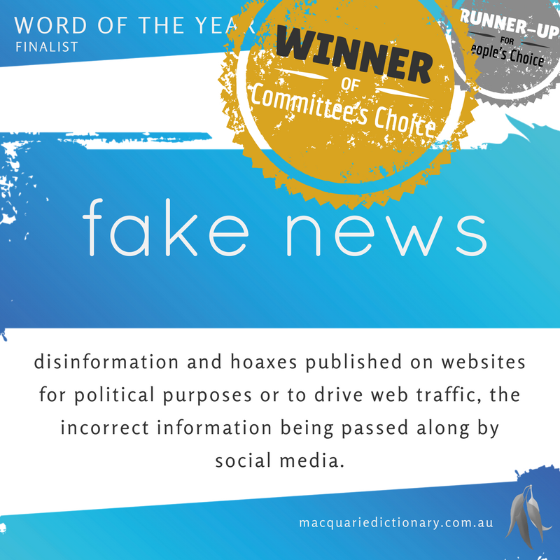 Macquarie Dictionary Word of the Year 2016 fake news