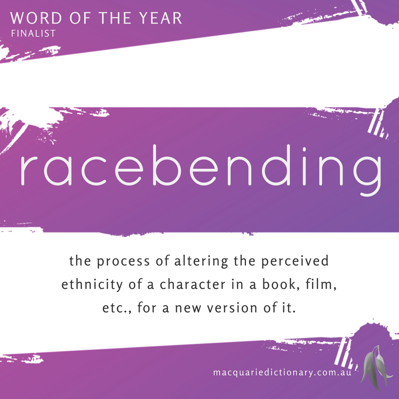 Macquarie Dictionary Word of the Year 2016 racebending