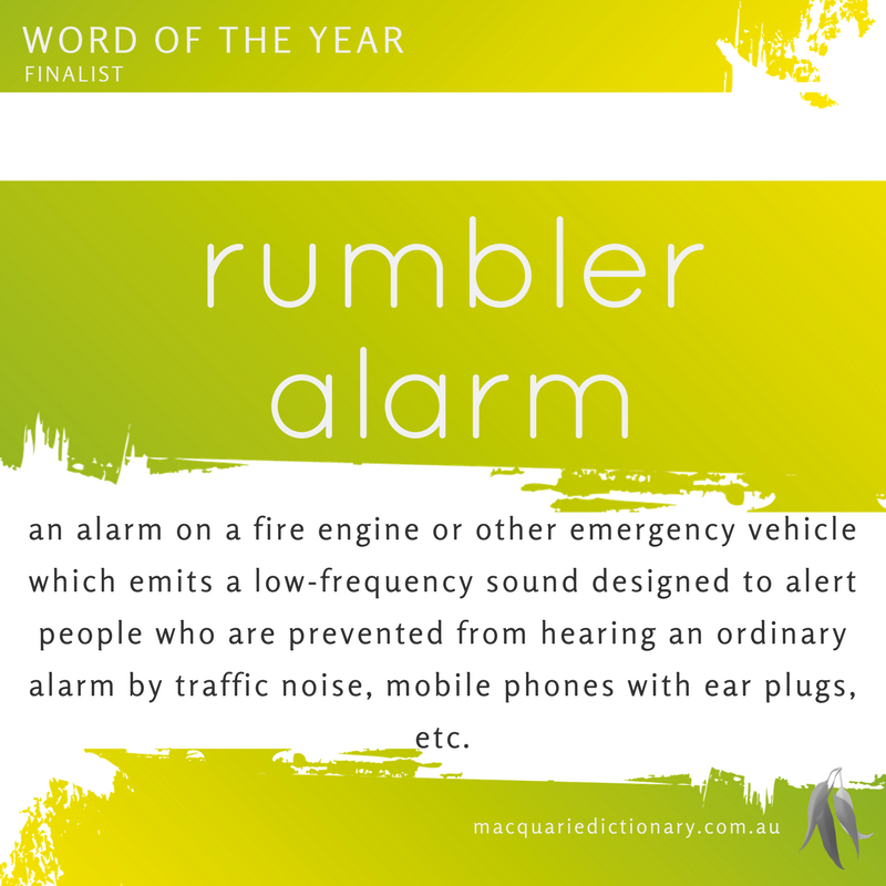 Macquarie Dictionary Word of the Year 2016 rumbler alarm