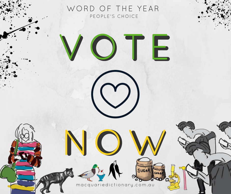 Macquarie Dictionary Word of the Year 2017 VOTE NOW