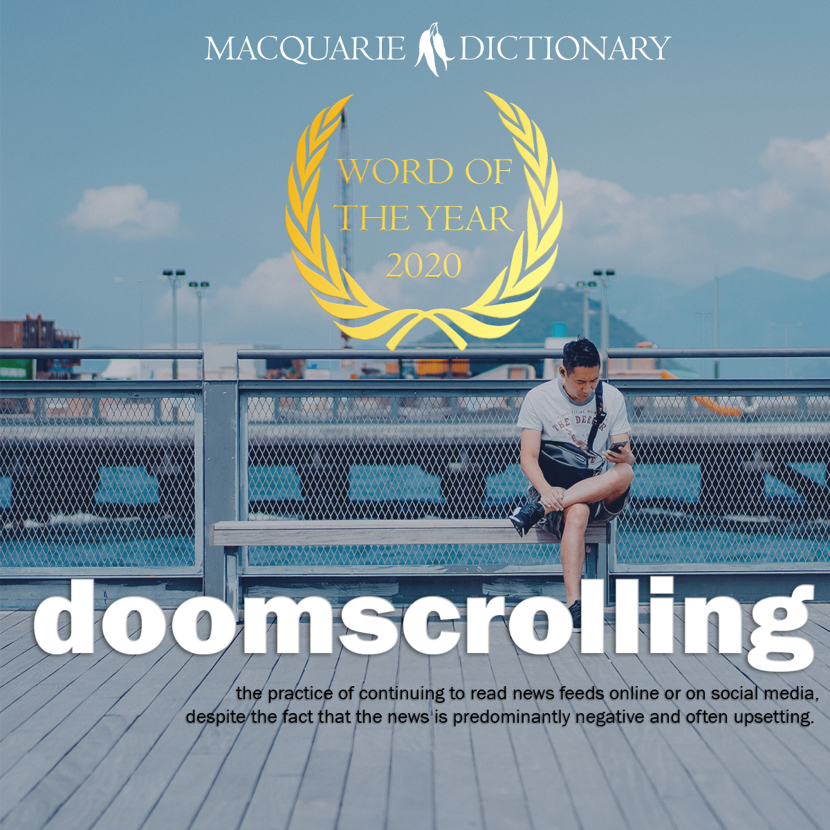 doomscrolling - the practice of continuing to read news feeds online or on social media, despite the fact that the news is predominantly negative and often upsetting.