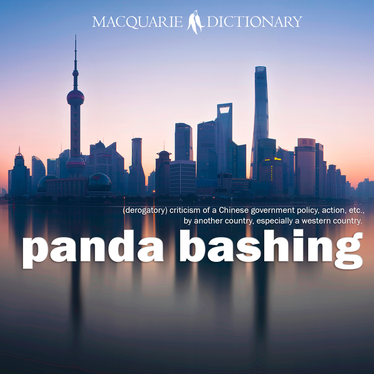 panda bashing - criticism of a Chinese government policy, action, etc., by another country, especially a western country.