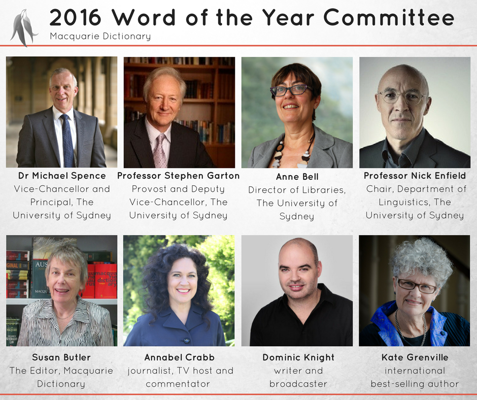 Macquarie Dictionary Word of the Year 2016 Committee