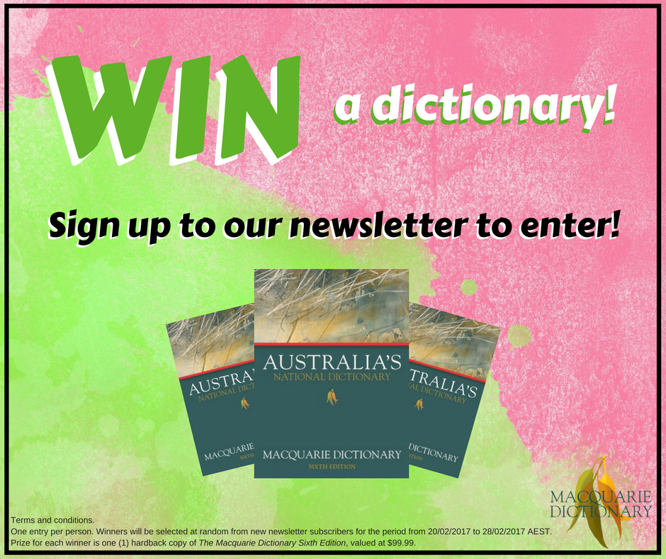 Sign up to Macquarie News to win a dictionary.