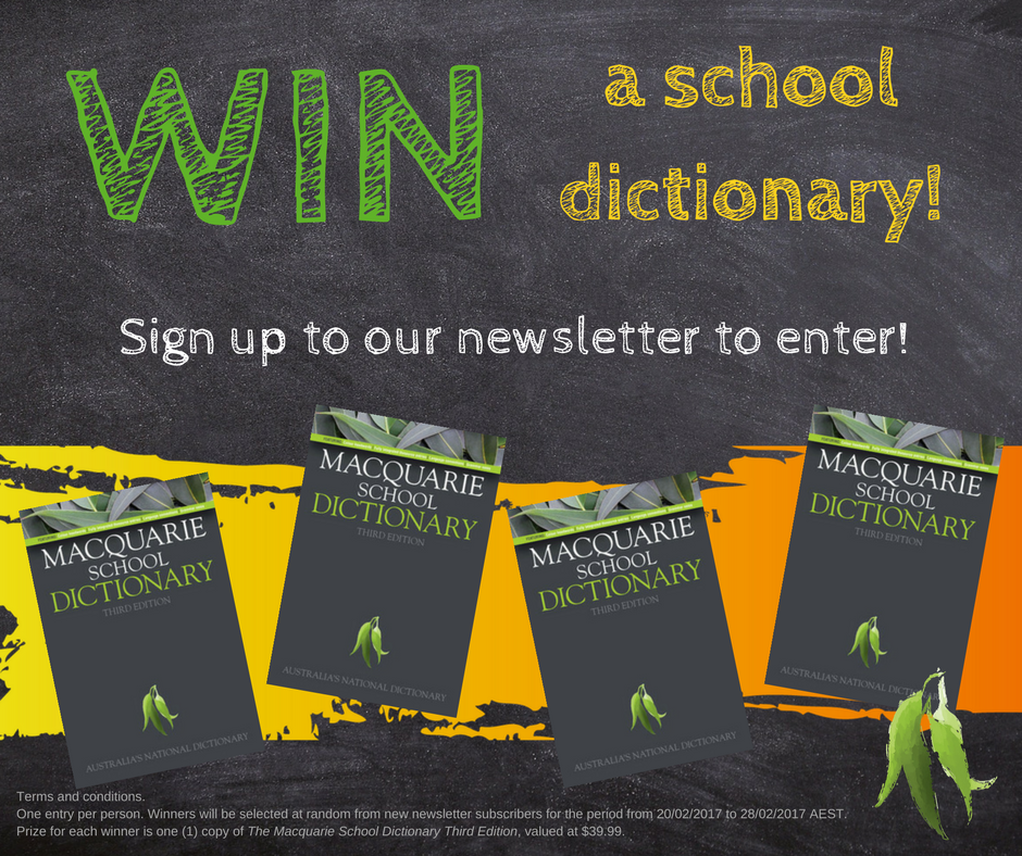 Sign up to Macquarie Youth to win a dictionary.