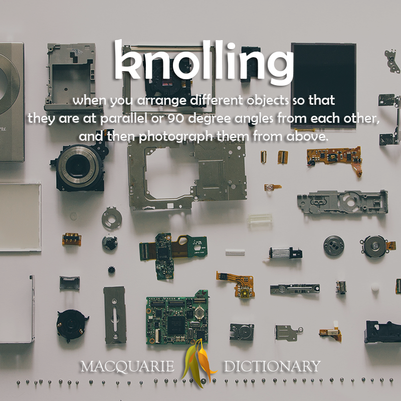 New words - knolling - to arrange objects at 90 degree angles and photograph them from above