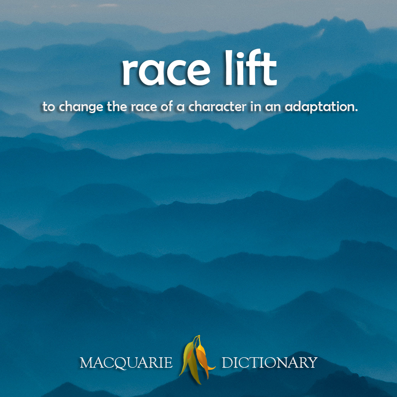 New words race lift - to change the race of a character in an adaptation