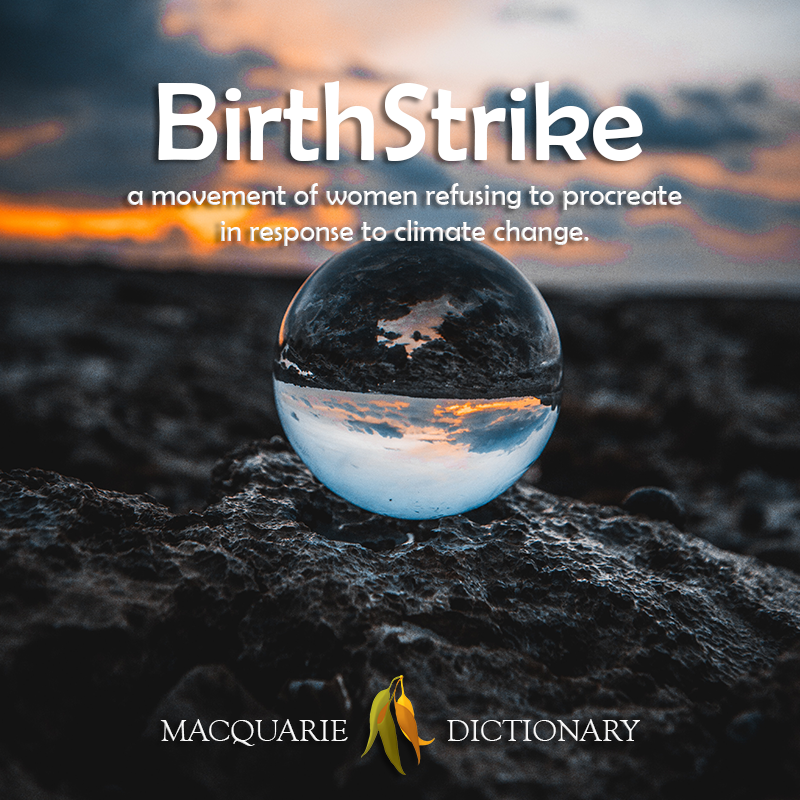 New words square - BirthStrike - a movement of women refusing to procreate in response to climat