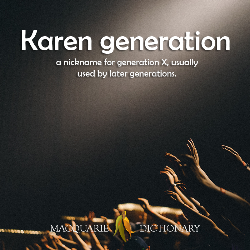 New words square - Karen generation - a nickname for generation x, usually used by youth