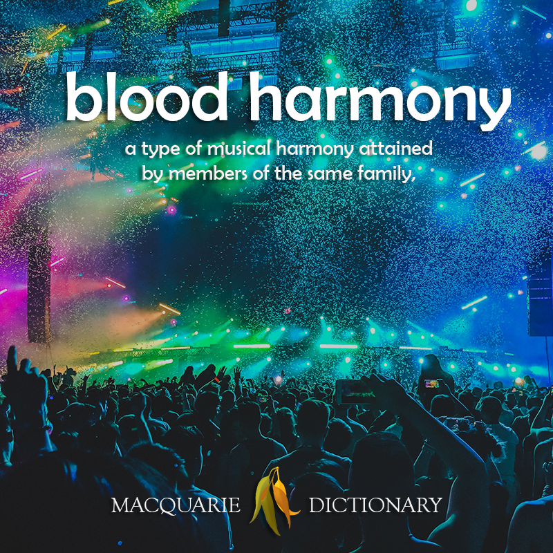 blood harmony - a type of musical harmony attained by members of the same family