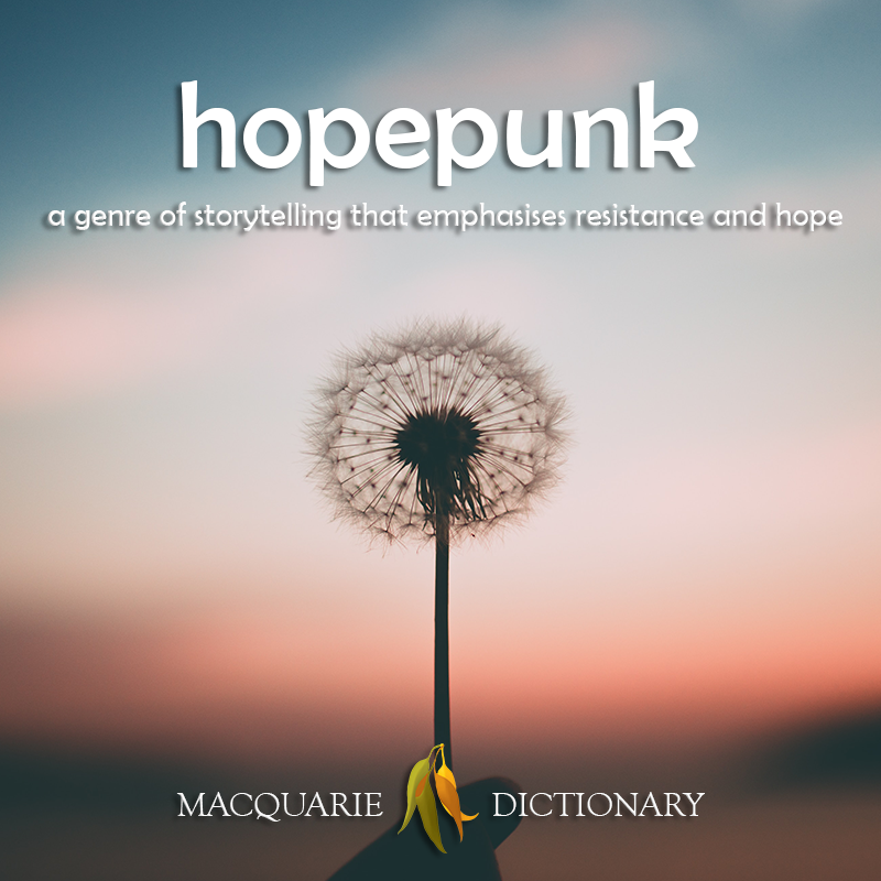New words square - hopepunk - a genre of storytelling that emphasises resistance and hope