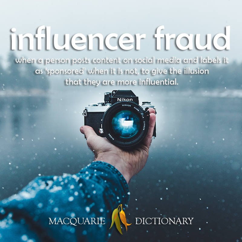New words square - influencer fraud - when a person posts content on social media and labels it