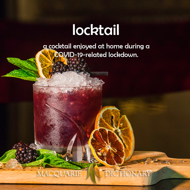 locktail - a cocktail enjoyed at home during a COVID-19-related lockdown