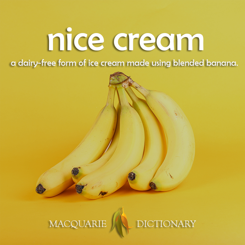nice cream - a dairy-free form of ice cream made using blended banana