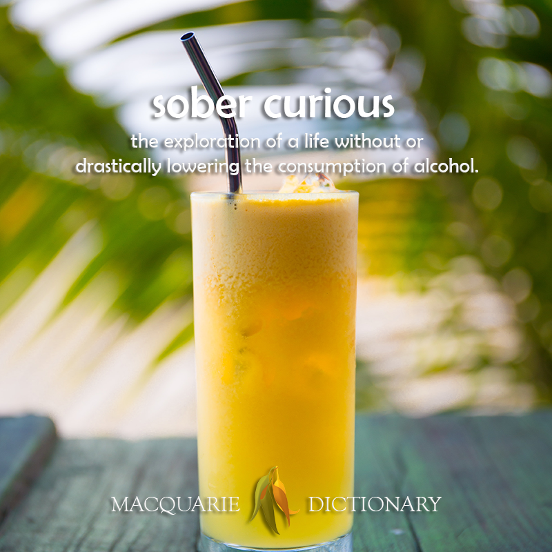 sober curious - the exploration of a life without or drastically lowering the consumption of alcohol