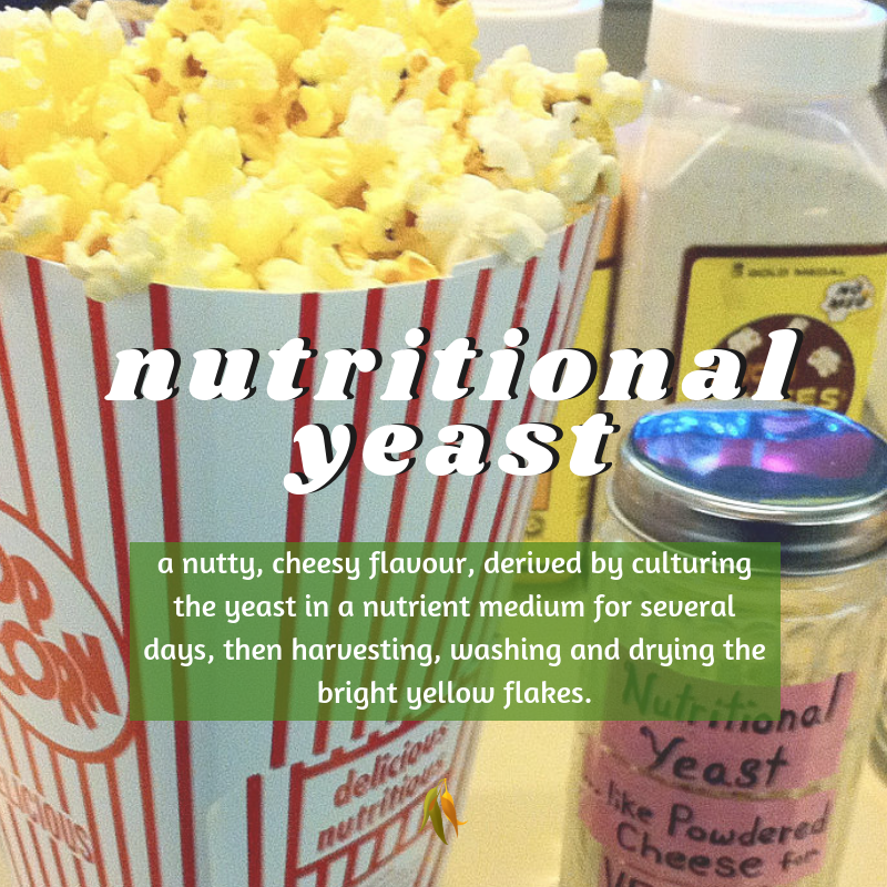 Macquarie Dictionary-nutritional yeast-a nutty, cheesy flavour, derived by culturing the yeast in a nutrient medium for several days, then harvesting, washing and drying the bright yellow flakes.