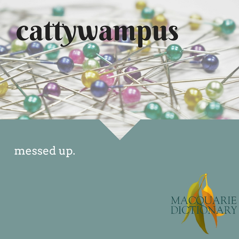 cattywampus messed up