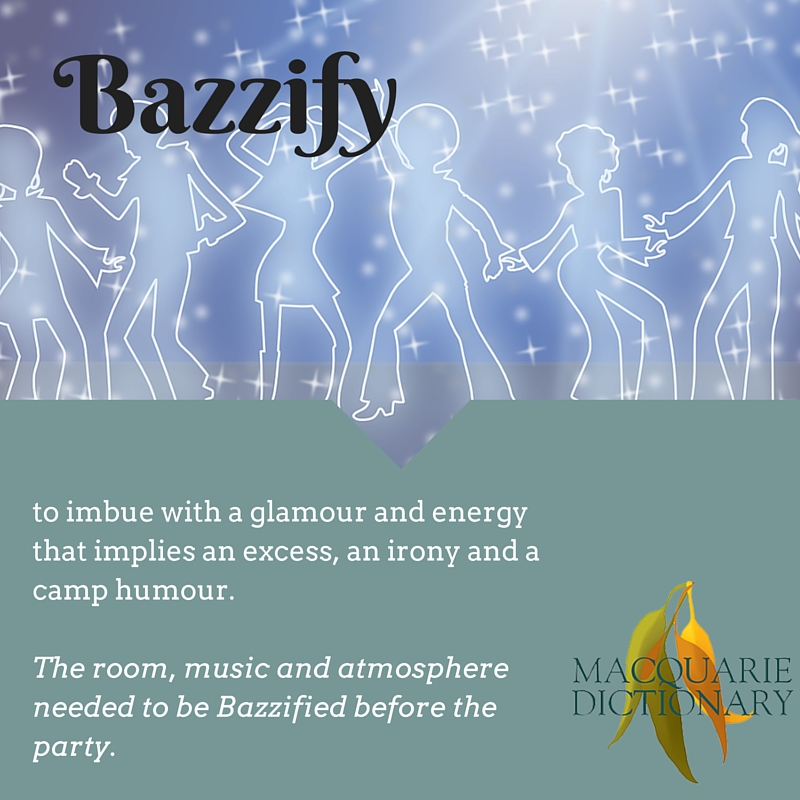 to imbue with a glamour and energy that implies an excess, an irony and a camp humour.  The room, music and atmosphere needed to be Bazzified before the party.