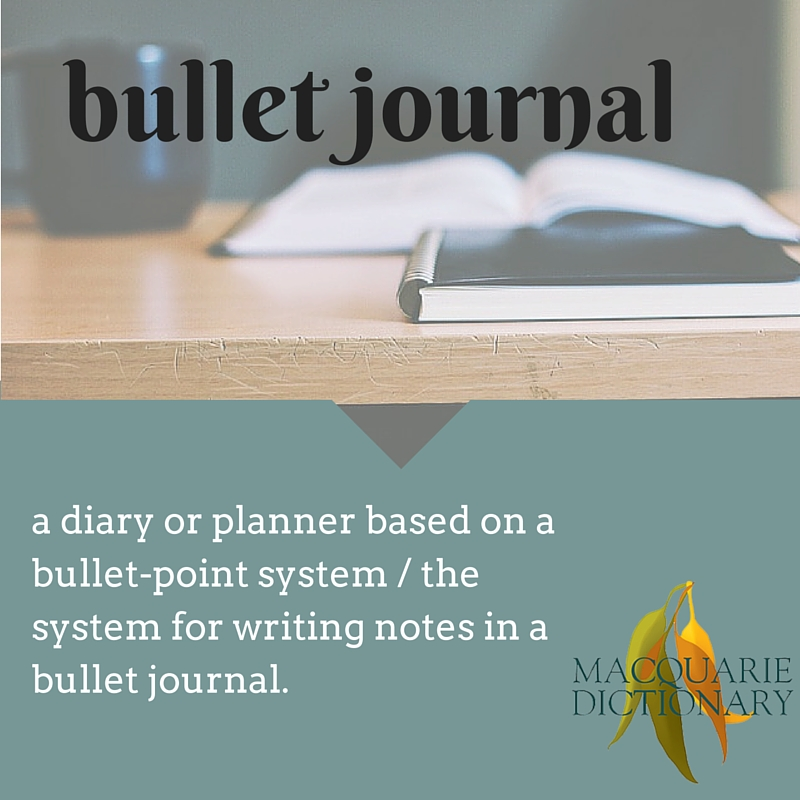 a diary or planner based on a bullet-point system / the system for writing notes in a bullet journal